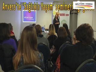 Anvers'te 'Sağlıklı Yaşam' semineri ilgi gördü