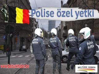 Belçika'da Polise özel yetki